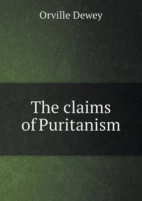 The Claims of Puritanism