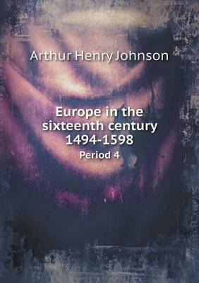 Europe in the Sixteenth Century 1494-1598 Period 4