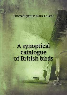 A Synoptical Catalogue of British Birds
