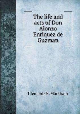 The Life and Acts of Don Alonzo Enriquez de Guzman