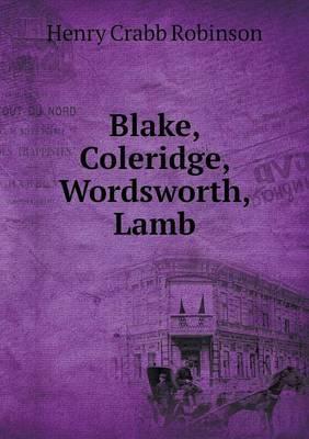 Blake, Coleridge, Wordsworth, Lamb