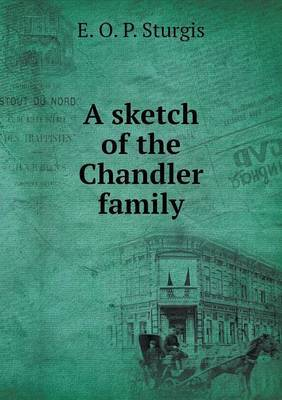A Sketch of the Chandler Family