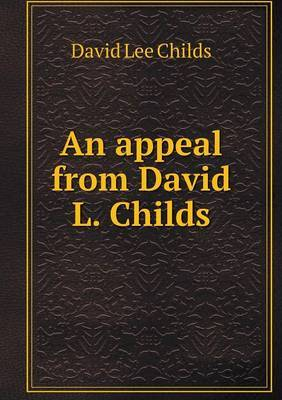 An Appeal from David L. Childs