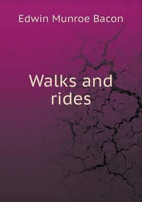 Walks and Rides