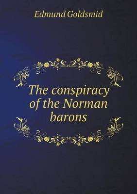 The Conspiracy of the Norman Barons