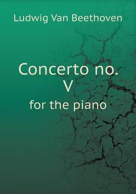 Concerto No. V for the Piano