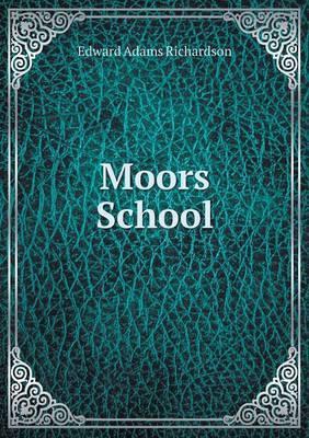 Moors School