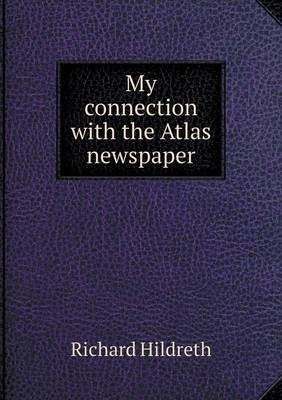 My Connection with the Atlas Newspaper