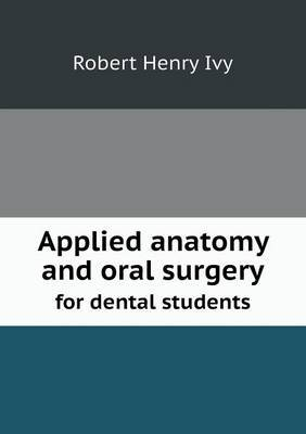 Applied Anatomy and Oral Surgery for Dental Students
