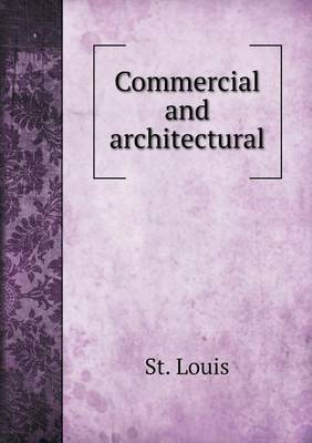 Commercial and Architectural