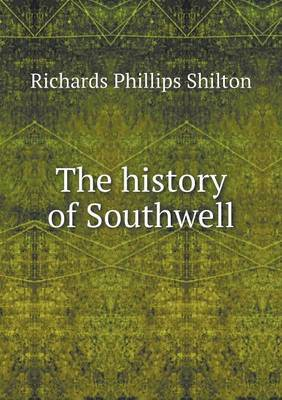 The History of Southwell