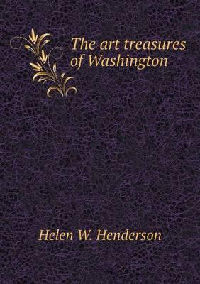 The Art Treasures of Washington