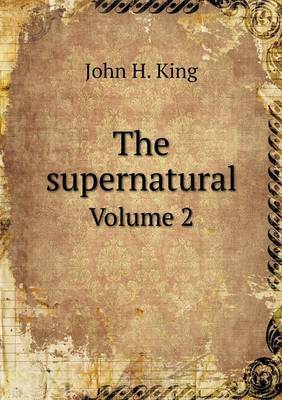 The Supernatural Volume 2