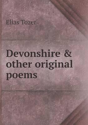Devonshire & Other Original Poems