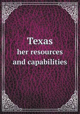 Texas Her Resources and Capabilities