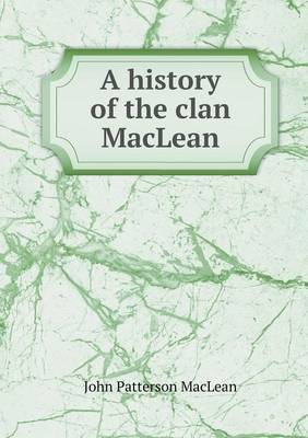 A History of the Clan MacLean