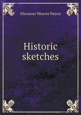 Historic Sketches