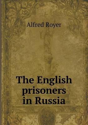 The English Prisoners in Russia