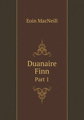 Duanaire Finn Part 1