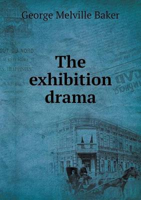 The Exhibition Drama