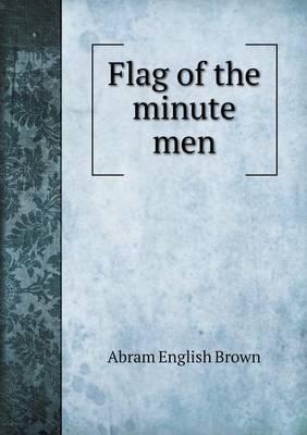 Flag of the Minute Men