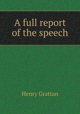 A Full Report of the Speech