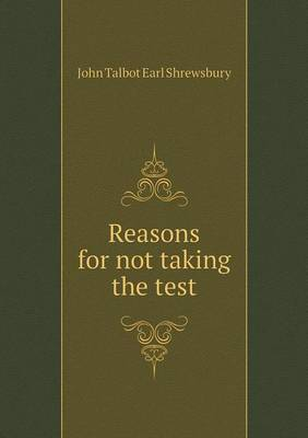 Reasons for Not Taking the Test
