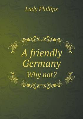 A Friendly Germany Why Not?