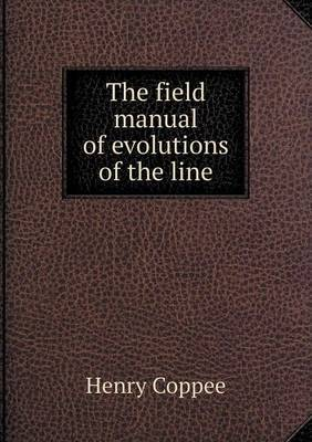 The Field Manual of Evolutions of the Line
