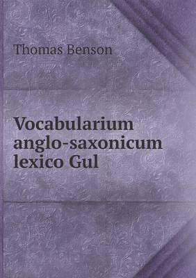 Vocabularium Anglo-Saxonicum Lexico Gul