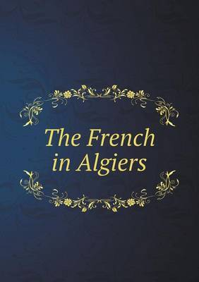 The French in Algiers