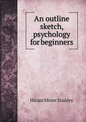 An Outline Sketch, Psychology for Beginners