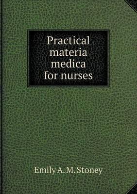 Practical Materia Medica for Nurses