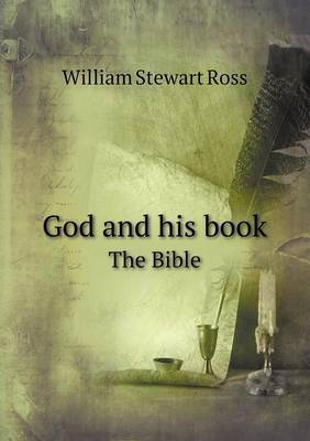 God and His Book the Bible