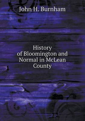 History of Bloomington and Normal in McLean County