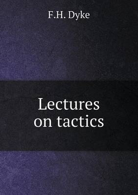 Lectures on Tactics
