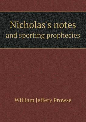 Nicholas's Notes and Sporting Prophecies