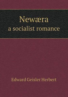 Newaera a Socialist Romance