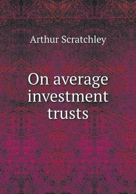 On Average Investment Trusts