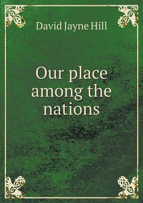 Our Place Among the Nations