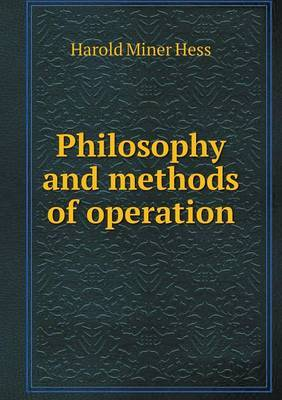Philosophy and Methods of Operation
