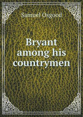 Bryant Among His Countrymen