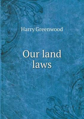 Our Land Laws
