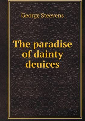 The Paradise of Dainty Deuices