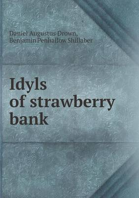Idyls of Strawberry Bank