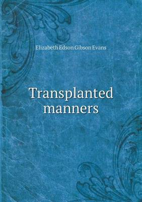 Transplanted Manners