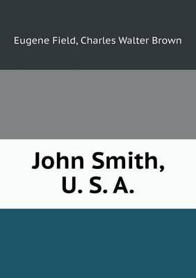 John Smith, U. S. a