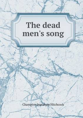 The Dead Men's Song