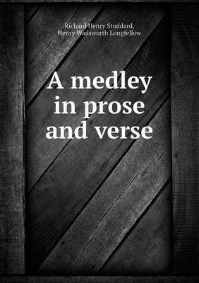 A Medley in Prose and Verse