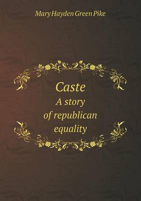 Caste a Story of Republican Equality